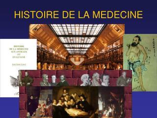 HISTOIRE DE LA MEDECINE