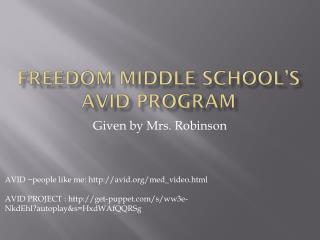 Freedom Middle school�s AVID program