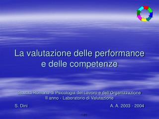 Il sistema professionale  ed i sistemi di valutazione sono  il motore del sistema premiante