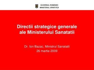 Directii strategice generale  ale Ministerului Sanatatii