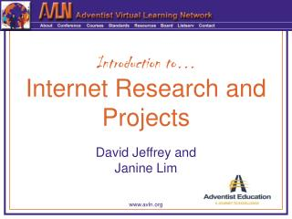 Introduction to… Internet Research and Projects
