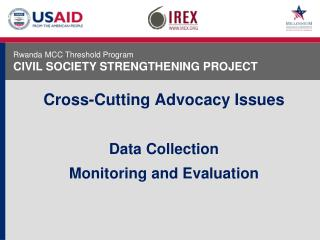 Cross-Cutting Advocacy Issues Data Collection Monitoring and Evaluation