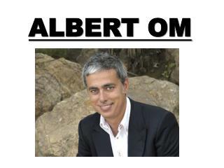 ALBERT OM