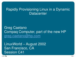 Rapidly Provisioning Linux in a Dynamic Datacenter
