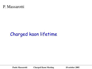 Charged kaon lifetime