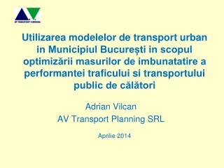 Adrian Vilcan AV Transport Planning SRL