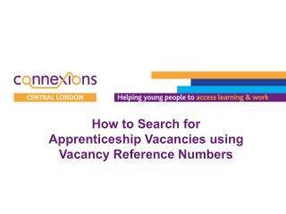 How to Search for   Apprenticeship Vacancies using Vacancy Reference Numbers