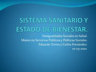 SISTEMA SANITARIO Y ESTADO DE BIENESTAR.