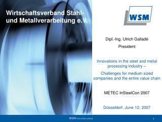 Wirtschaftsverband Stahl- und Metallverarbeitung e.V.