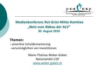 """Medienkonferenz  Rot-Grün-Mitte-Komitee """"Nein zum Abbau der ALV"""" 30. August 2010"""