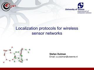 Localization protocols for wireless sensor networks