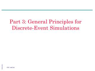 Part 3: General Principles for Discrete-Event Simulations
