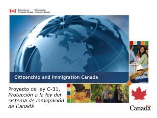 P royecto de ley C-31,  Protección a la ley del sistema de inmigración de Canadá