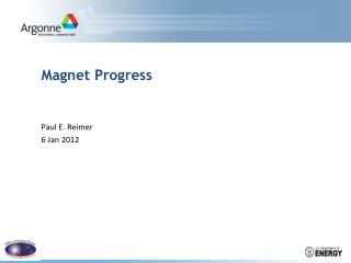 Magnet Progress
