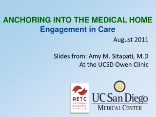 August 2011 Slides from: Amy M. Sitapati, M.D At the UCSD Owen Clinic