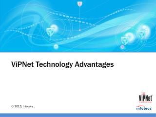 ViPNet  Technology Advantages