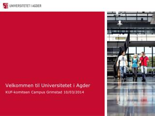 Velkommen til Universitetet i Agder