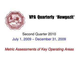 "VPA  Quarterly   "" Howgozit """
