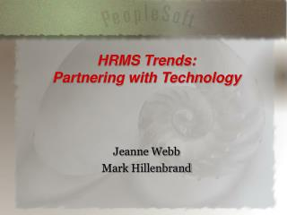 HRMS Trends: Partnering with Technology