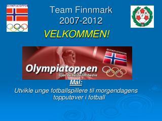 Team Finnmark  2007-2012