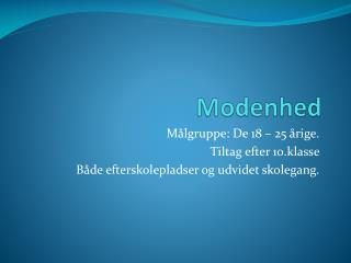 Modenhed