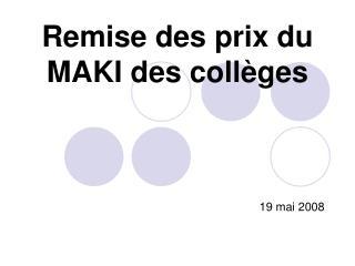 Remise des prix du MAKI des collèges