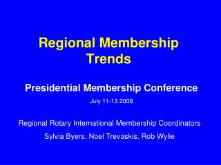 Regional Membership Trends
