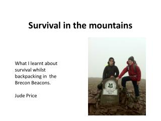 Survival in the mountains