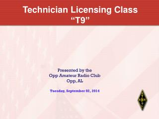 "Technician Licensing Class ""T9"""