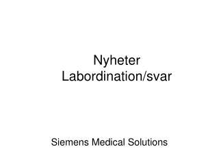 Nyheter   Labordination/svar