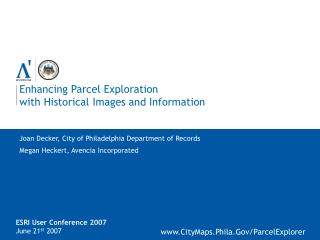 Enhancing Parcel Exploration with Historical Images and Information