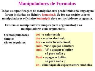 Manipuladores de Formatos