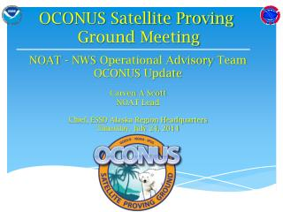 OCONUS Satellite Proving  Ground Meeting