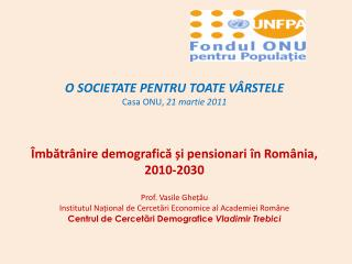 1. O rapidă trecere în revistă a evoluției procesului de îmbătrânire demografică în România