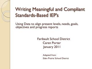 Writing Meaningful and Compliant Standards-Based IEP's