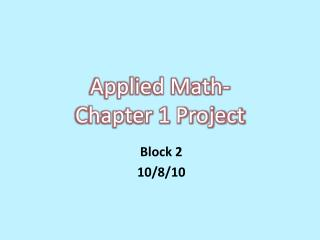 Applied Math-  Chapter 1 Project