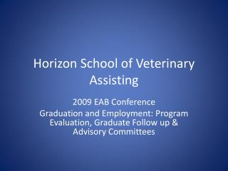 Horizon School of Veterinary Assisting