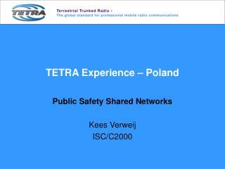 TETRA Experience – Poland