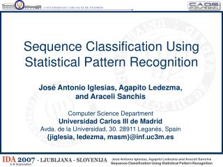 Sequence Classification Using Statistical Pattern Recognition