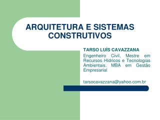 ARQUITETURA E SISTEMAS CONSTRUTIVOS