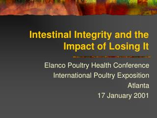 Intestinal Integrity and the Impact of Losing It