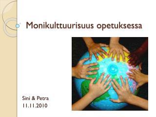 Monikulttuurisuus opetuksessa