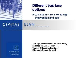 Different bus lane options