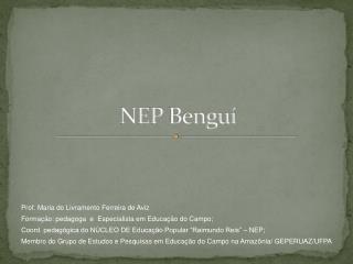 NEP  Benguí
