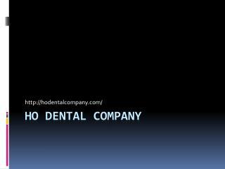 Ho Dental Company Las Vegas