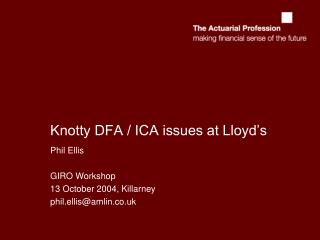 Knotty DFA / ICA issues at Lloyd's