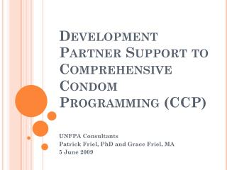 Development Partner Support to Comprehensive Condom Programming (CCP)