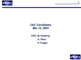C&C Candidates Mar 15, 2004