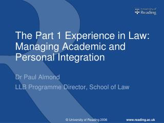 The Part 1 Experience in Law: Managing Academic and Personal Integration