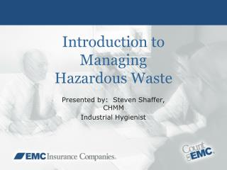 Introduction to  Managing Hazardous Waste